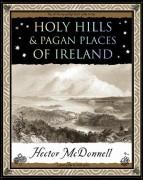 & Pagan Places of Ireland