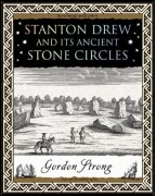 Stanton Drew and it's Ancient Stone Circles